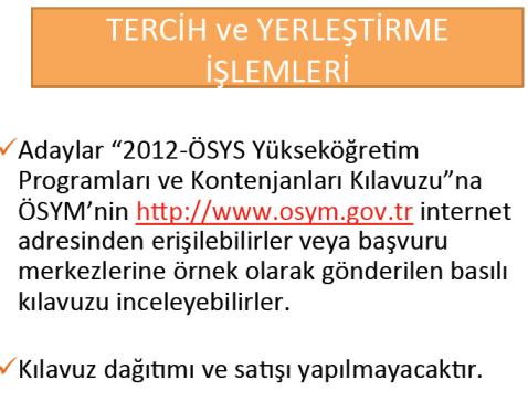 2012 Üniversite Kontenjanları, Tercih ve Yerleştirme İşlemleri 6