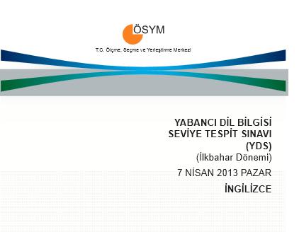 2013 YDS İlkbahar Dönemi Cevap Anahtarı - 7 Nisan 8