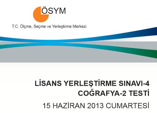 2013 LYS-4 Sosyal Bilimler (Tarih - Coğrafya - Felsefe) Cevap Anahtarı 6