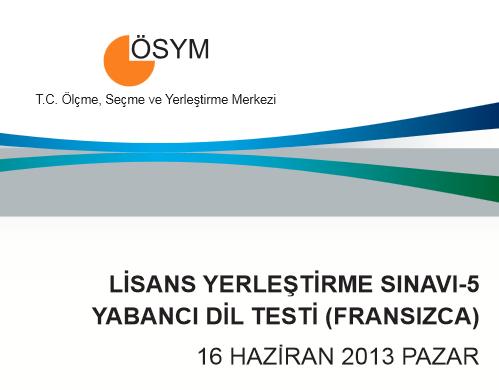 16 Haziran 2013 LYS-5 Yabancı Dil Cevap Anahtarı 4