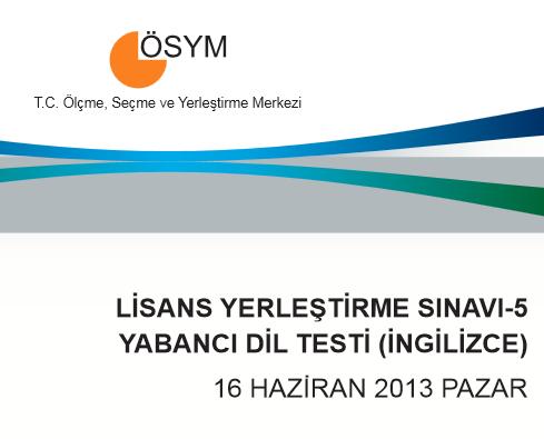 16 Haziran 2013 LYS-5 Yabancı Dil Cevap Anahtarı 7