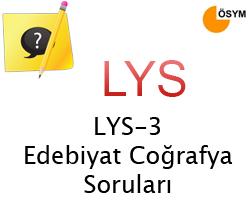 23 Haziran 2013 LYS-3 Edebiyat-Coğrafya Cevap Anahtarı 6
