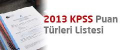 2013 KPSS Puan Türleri 1