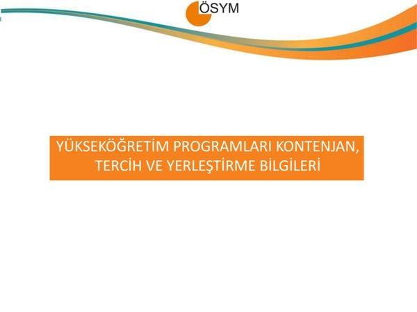 2015 YGS-LYS Kontenjanları, Tercih ve Yerleştirme İşlemleri 1