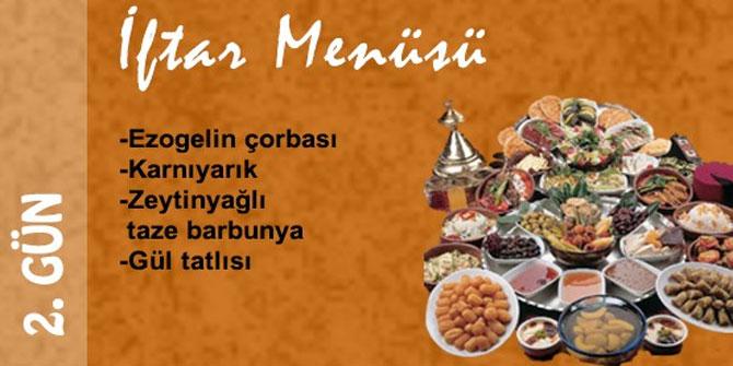 Ramazan Ayı 2. Günü İftar Menüsü