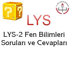 22 Haziran 2013 LYS-2 Fen Bilimleri (Fizik-Kimya-Biyoloji) Cevap Anahtar 1