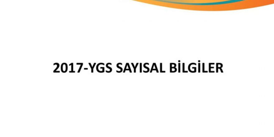 YGS 2017 istatistikleri açıklandı
