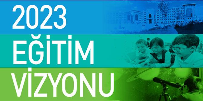 2023 Eğitim Vizyonunda Temel Eğitim Hedefleri
