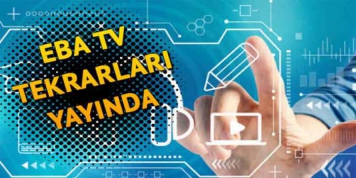 EBA TV tekrar yayınları eba.gov.tr'den yayınlandı